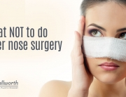 What not to do after a rhinoplasty